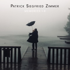 Patrick Siegfried Zimmer, album, record, MEMORIES I-X, artwork