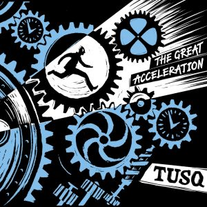 Tusq, Band, Hamburg, Berlin, Indie, Rock, Album, Release, The Great Acceleration, Oktober Promotion