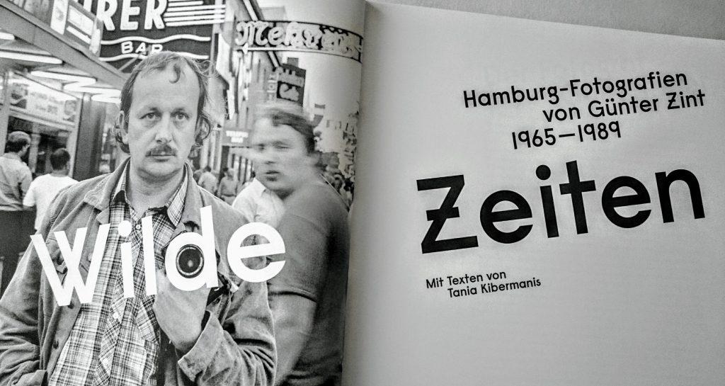 Wilde Zeiten, Buch, Bildband, Günter Zint, Fotograf, Schwarz-Weiß, Hamburg, Musik, Szene, Pop, Jugendkultur, Junius Verlag
