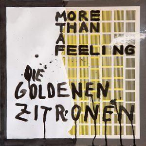 More Than A Feeling, Buback, Die Goldenen Zitronen, Pop, Haltung