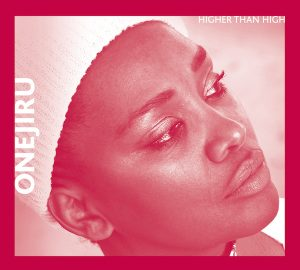 Onejiru, Record, Cover, Higher Than High, Singer, Hamburg, Kenia
