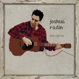 Joshua Radin, Albumcover, Musik, Singersongwriter, record, Here Right Now